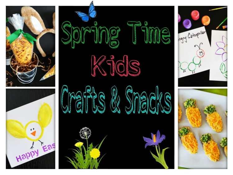 Spring Time Kids Crafts & Snacks
