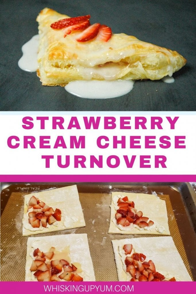 Quick and Easy Strawberry Turnover - Whisking Up Yum - Breakfast Dessert Recipe