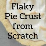 Flaky Pie Crust From Scratch
