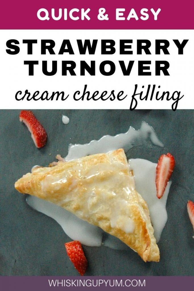 Quick and Easy Strawberry Cream Cheese Turnover - Whisking Up Yum