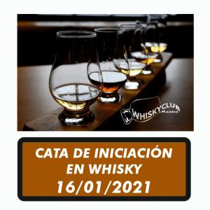 CATA DE INICIACIÓN EN WHISKY 16 ENERO 2021