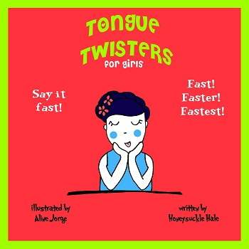 Tongue Twisters by Honeysucke Hale
