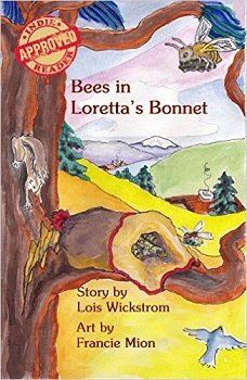 Bees in Lorettas bonnet by Lois Wickstrom