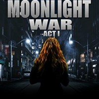 Moonlight War Act One by William Collins – Book Review