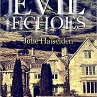 Evil Echoes by Julie Haiselden – Book Review