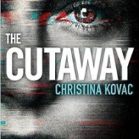 The Cutaway by Christina Kovac – Book Review
