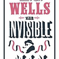 The Invisible Man by H.G. Wells – Book Review