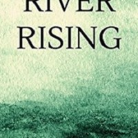 River Rising by John A. Heldt – Book Review