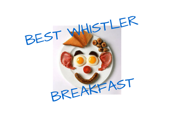 Best Whistler Breakfast Restaurants
