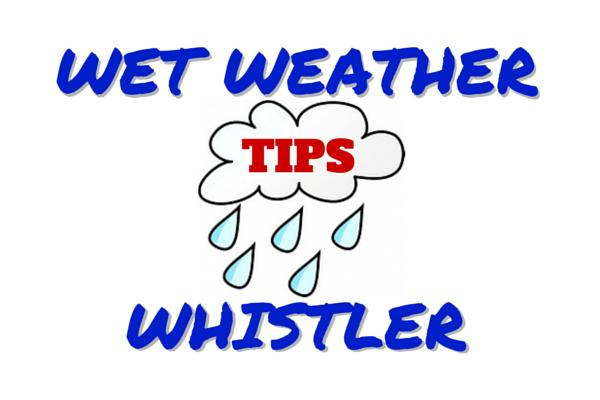 10 Whistler Activities for Wet Weather