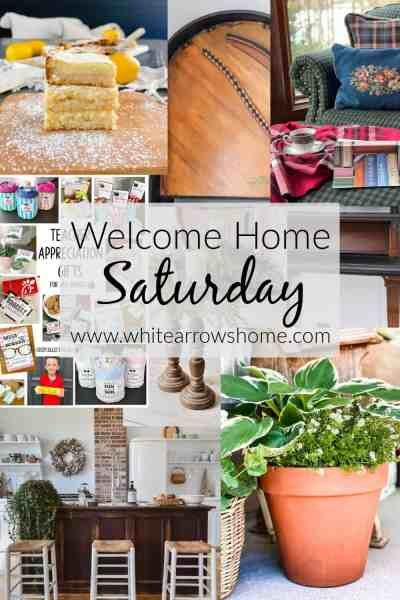 Welcome Home Saturday - Decor, Recipes and DIY Inspiration