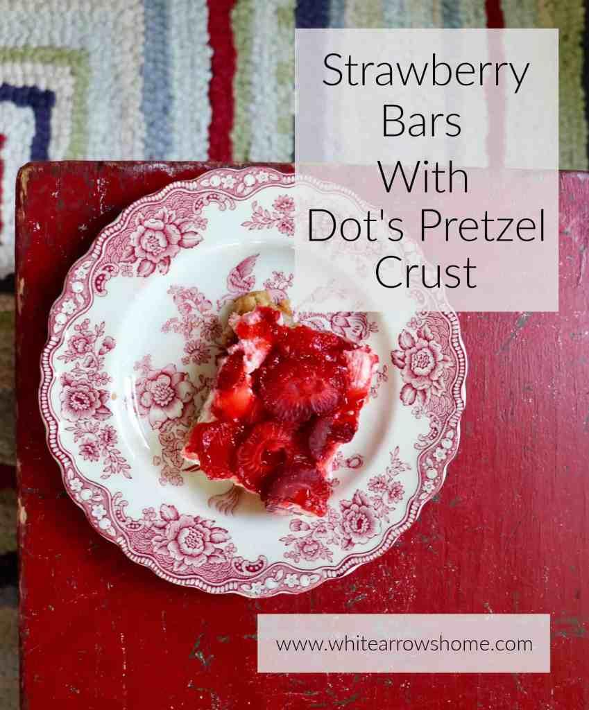 Strawberry Pretzel Bars- White Arrows Home
