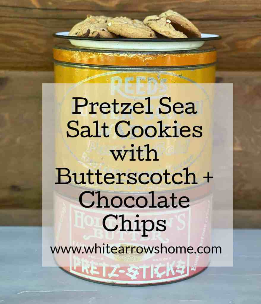 Pretzel Sea Salt Cookies with Butterscotch and Chocolate Chips
