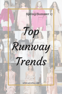 Top runway trends for spring/summer 2017 you need to know about
