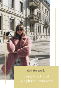 Get the look- Borg Coat and Gingham Trousers