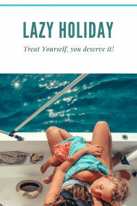 Treat yourself to a lazy holiday