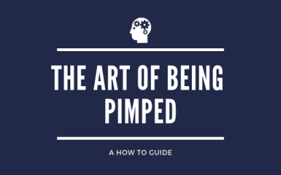 The Art of Being Pimped