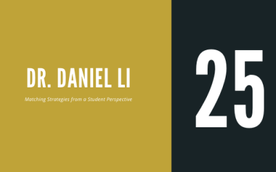 #25 – Dr. Daniel Li | On Matching Strategies from a Student Perspective, Part Two