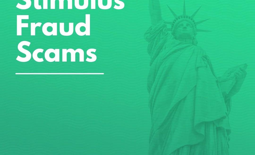 Stimulus Fraud Scams
