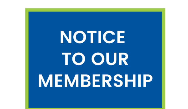 Notice to our membership