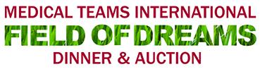 Medical Teams International, Field of Dreams