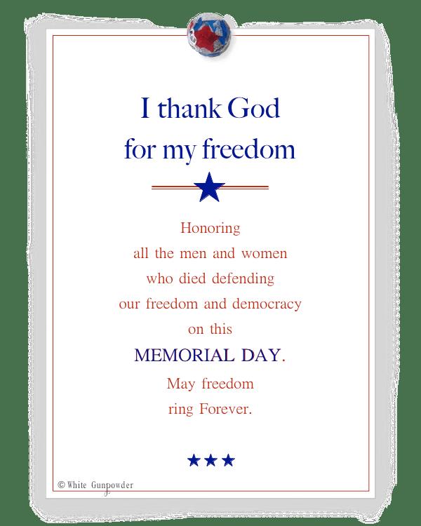Memorial Day,   thank God…