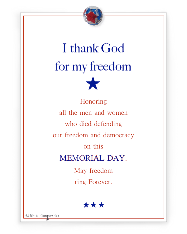 Memorial Day,   thank God…