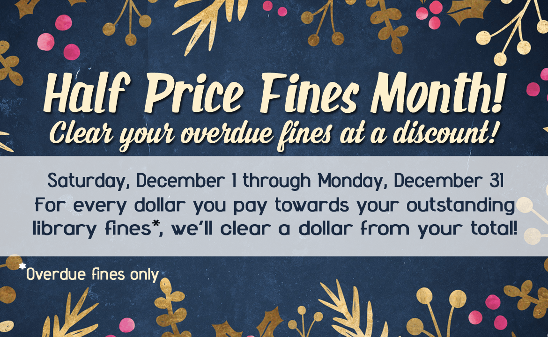 Half Price Fines Month