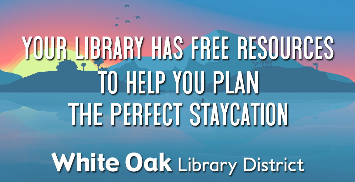 Free Resources to Plan the Perfect Staycation