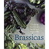 """""""Brassicas"""" cookbook by Laura Russell"""