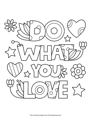 do what you love coloring page coloring page free