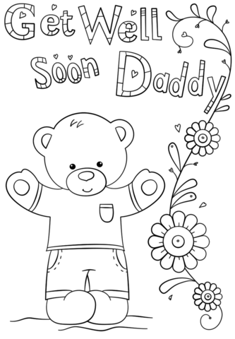get well soon daddy coloring page free printable coloring