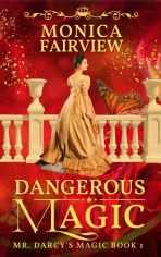 Dangerous Magic is a fantasy Jane Austen retelling