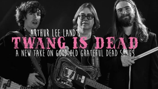 Arthur Lee Land's Twang is Dead @ River Runners Browns Canyon