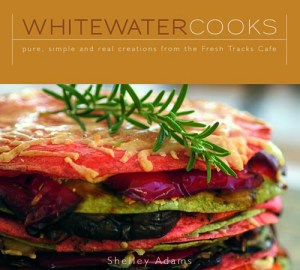 Book 1: Whitewater Cooks - Pure, Simple and Real