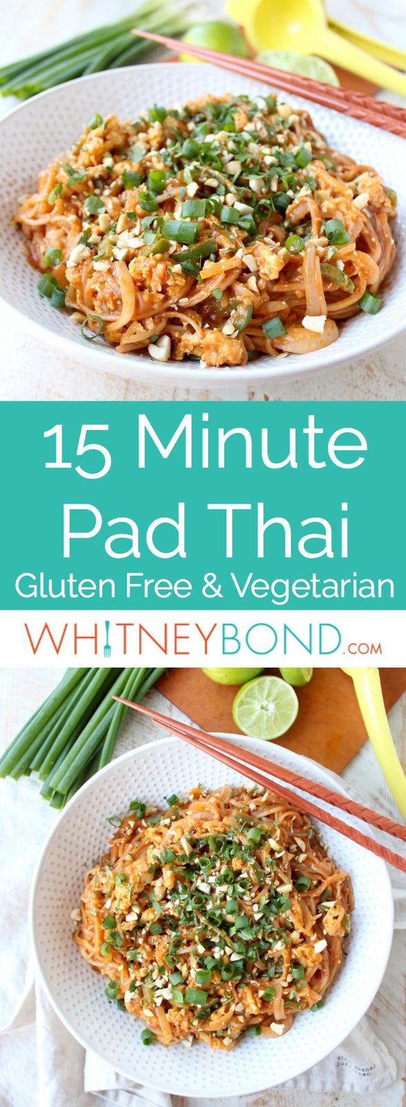 Pad Thai Recipe: Vegetarian & Gluten Free - WhitneyBond.com