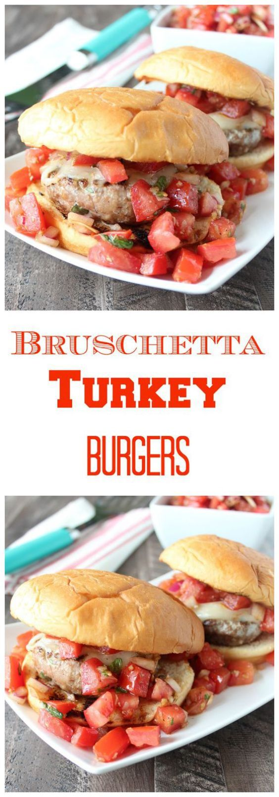 This turkey burger recipe combines the delicious ingredients of bruschetta in the burger patties, as well as in the fresh bruschetta on top!