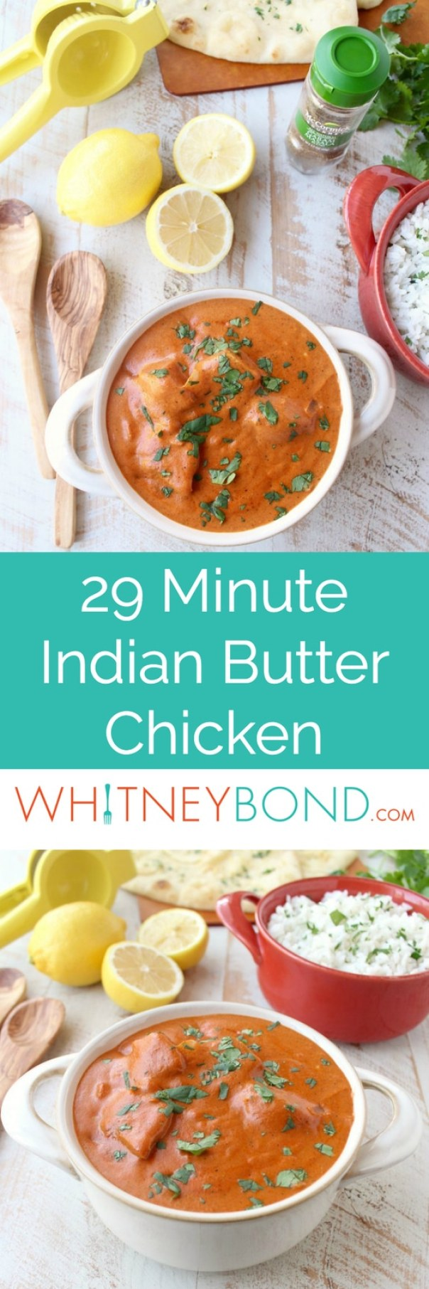 Indian butter chicken recipe 29 minute meal whitneybond this 29 minute indian butter chicken recipe is a quick easy twist on a classic forumfinder Image collections