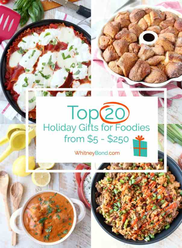 Looking for the perfect gift to buy your friend or family member for Christmas? Look no further than these Top 20 Gifts for Foodies, ranging from $5 - $250! via WhitneyBond.com