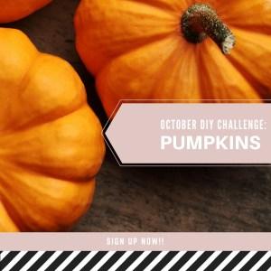 october pumpkin diy challenge