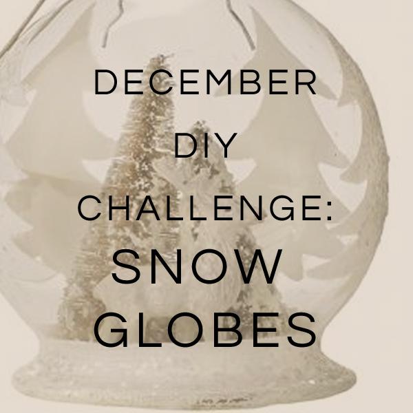 december diy challenge diy snow globe