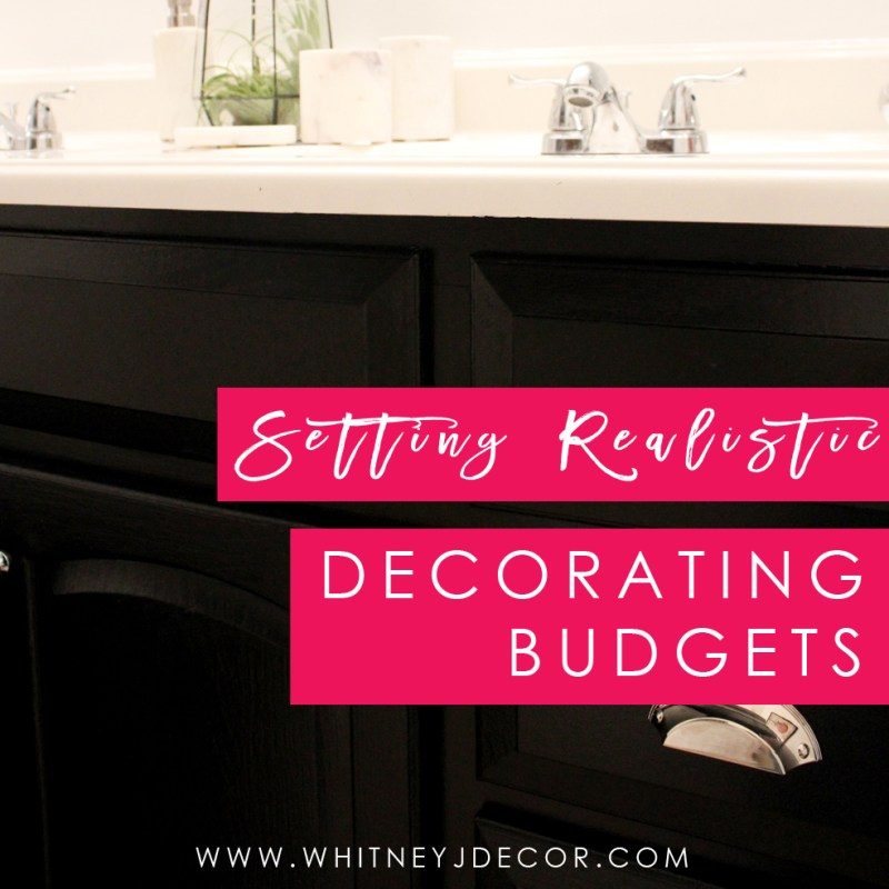 setting realistic decorating budgets