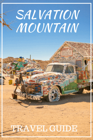 travel guide: salvation mountain