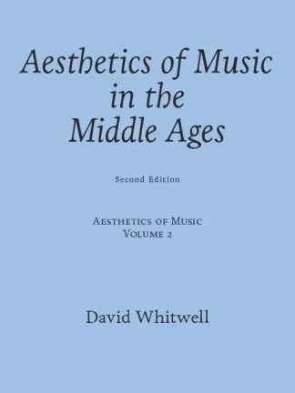 Aesthetics of Music in the Middle Ages
