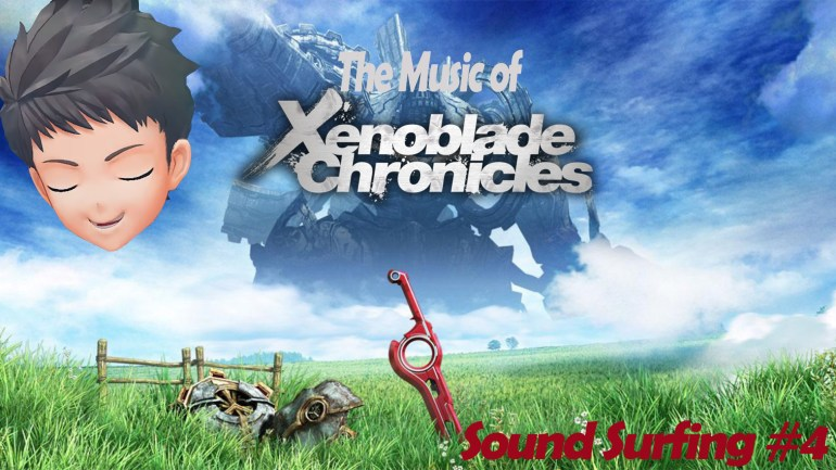 Soundsurfing Ep. 4: The Music of Xenoblade