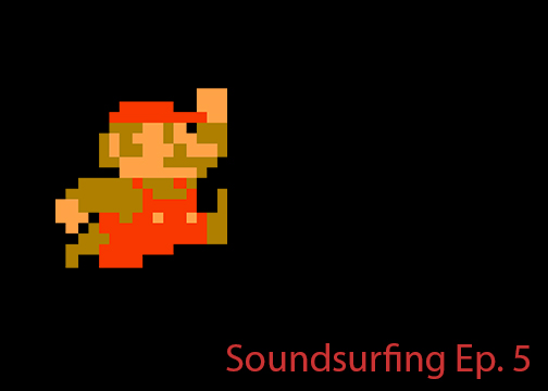 Soundsurfing Ep. 5: Chiptune