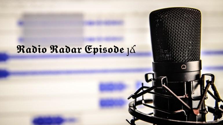 Radio Radar #16