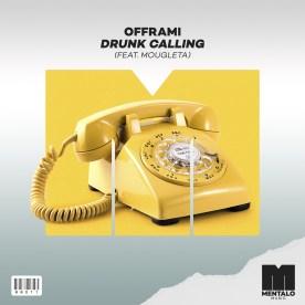 Offrami - Drunk Calling (feat. Mougleta)