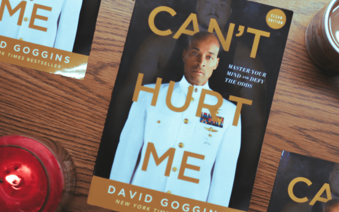 BOOKCLUB: Can't Hurt Me, by David Goggins