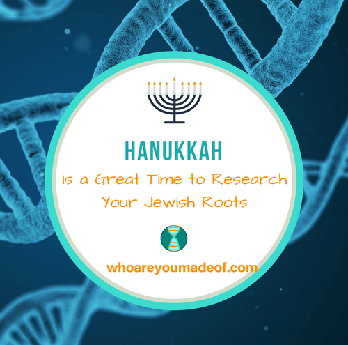 Hanukkah is a Great Time to Research Your Jewish Roots